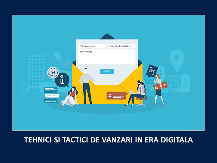 6. Tehnici si tactici de vanzari in era digitala