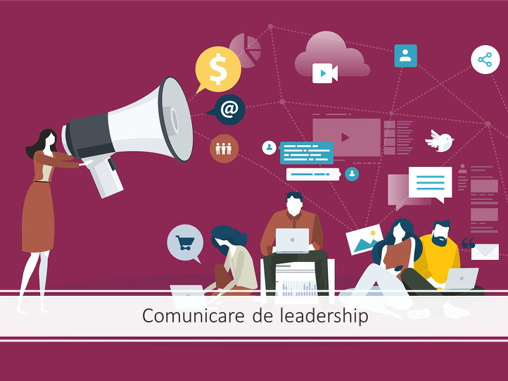 6. Comunicare de leadership