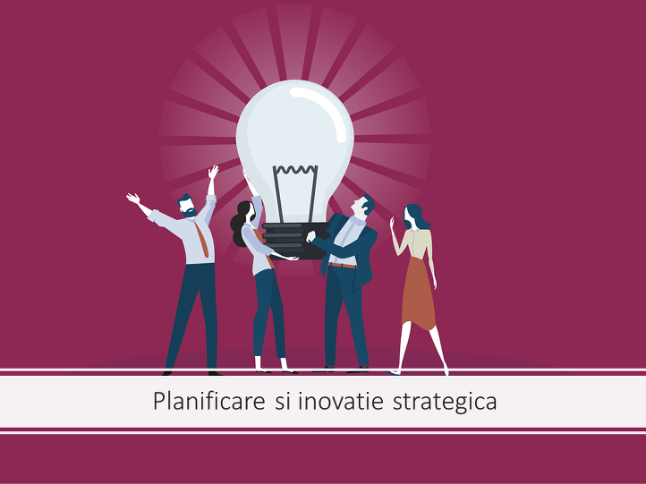8. Planificare si inovatie strategica