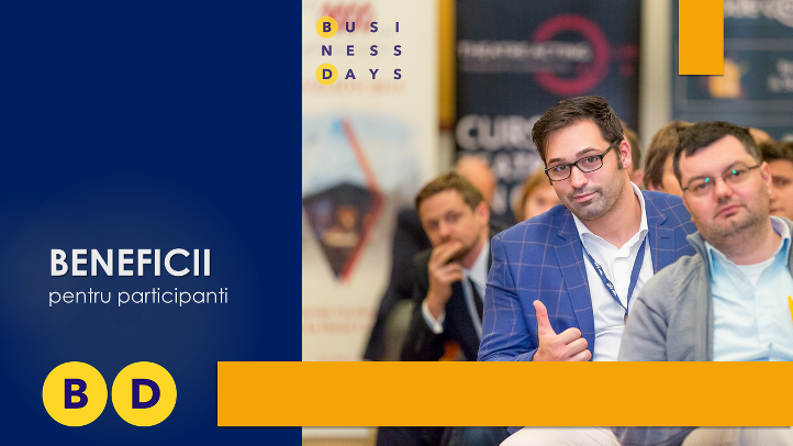 Ce beneficii au cei care participa la evenimentele Business Days?